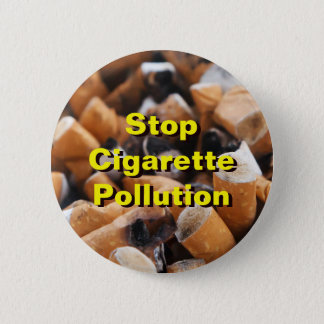 Stop Cigarette Pollution! 6 Cm Round Badge