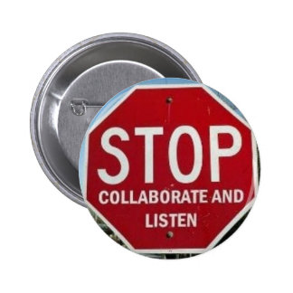 STOP.  Collaborate and Listen 6 Cm Round Badge
