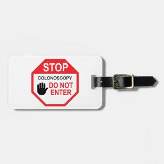 Stop Colonoscopy Luggage Tag