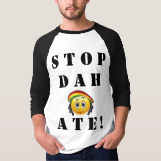"Stop Dah Ate! ""Stop the Hate"" base ball t T-Shirt"