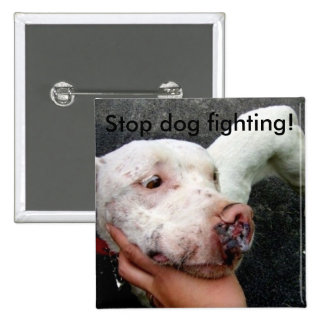 Stop dog fighting button