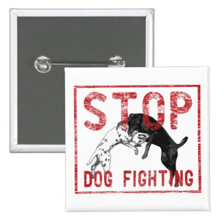 Stop Dog Fighting Pinback Buttons