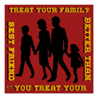 Stop Domestic Violence / Treat Your Family Print