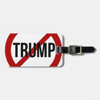 Stop Donald Trump Anti-Trump Luggage Tag