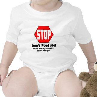 Stop!  Don't Feed Me!  I Have Allergies Bodysuits