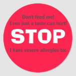 STOP, Don't feed me! Round Stickers
