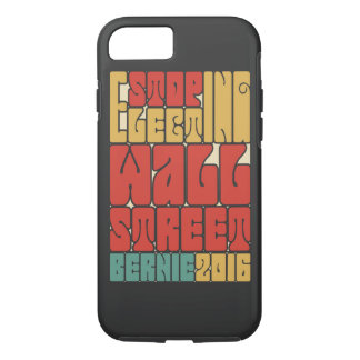 Stop Electing Wall Street iPhone 7 Case