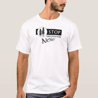 STOP EXPLOITATION NOW! T-Shirt (Main Logo)