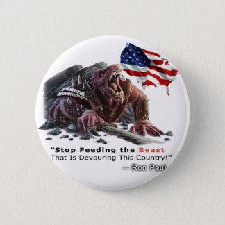 STOP Feeding the Beast 6 Cm Round Badge