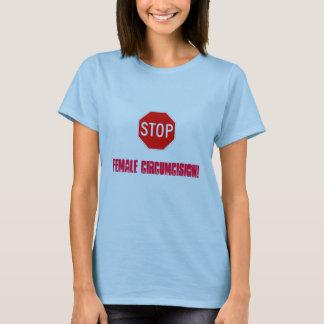 Stop Female Circumcision! T-Shirt