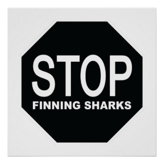 Stop Finning Sharks Sign