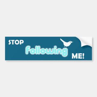 Stop Following Me Bumper Sticker Car Bumper Sticker
