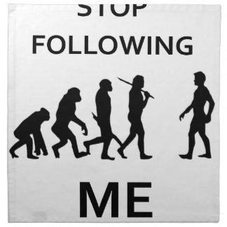 stop following me napkin