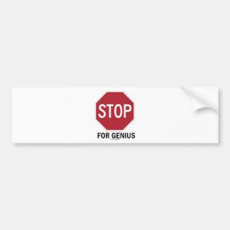 Stop For Genius (Stop Sign) Bumper Sticker