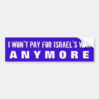 STOP FUNDING ISRAELI WAR CRIMES W/U.S. TAXES BUMPER STICKER
