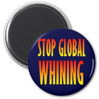 Stop Global Whining 6 Cm Round Magnet