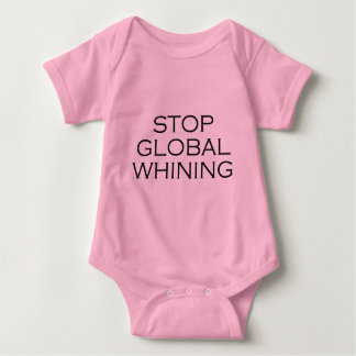 Stop Global Whining Baby Bodysuit