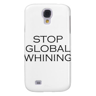 Stop Global Whining Samsung Galaxy S4 Cover