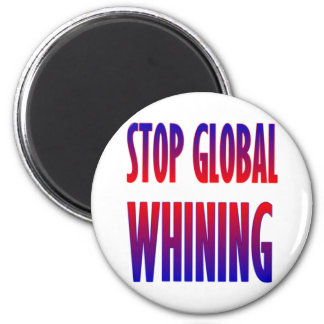 Stop Global Whining Magnets