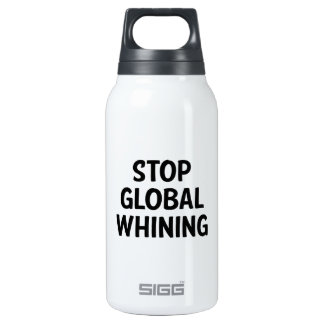 Stop Global Whining 10 Oz Insulated SIGG Thermos Water Bottle