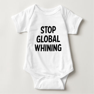 Stop Global Whining T-shirt