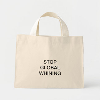 STOP GLOBAL WHINING BAG