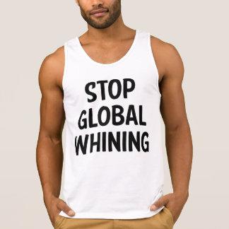 Stop Global Whining Tanktops