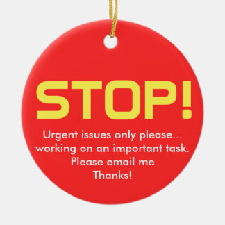 Stop/Go Office sign Ceramic Ornament