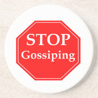 Stop Gossiping #2 Coaster