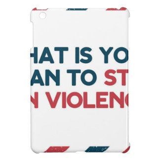 Stop Gun Violence Cover For The iPad Mini