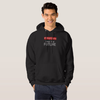Stop guns and save your future hoodie