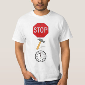 STOP! HAMMER TIME. T-Shirt