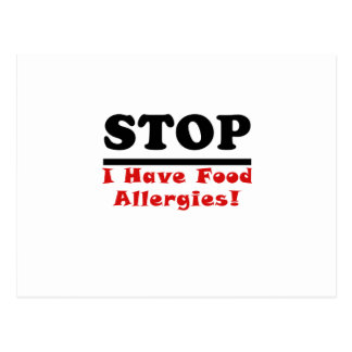 Stop I Have Food Allergies Postcard