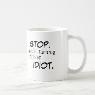 STOP/IDIOT Mug