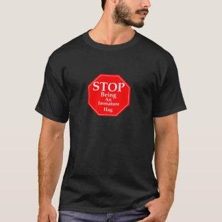Stop Immaturity  #3 T-Shirt
