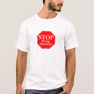Stop Immaturity T-Shirt