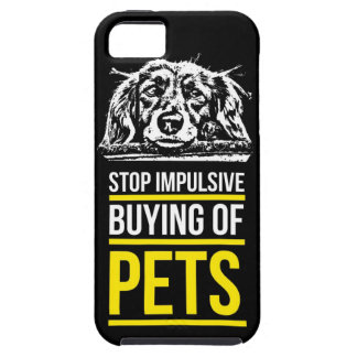 Stop Impulsive Buying of Pets iPhone 5 Cover