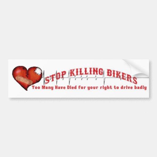 Stop Killing Bikers Bumper Stickers