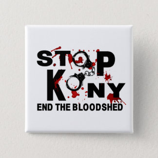 Stop Kony. End the Bloodshed. 15 Cm Square Badge