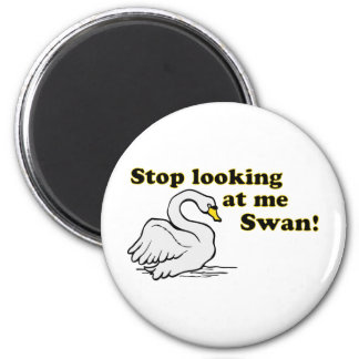 Stop looking at me swan 6 cm round magnet