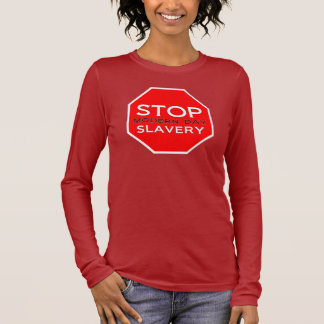 Stop Modern Day Slavery Long Sleeve T-Shirt