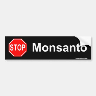stop monsanto bumper sticker