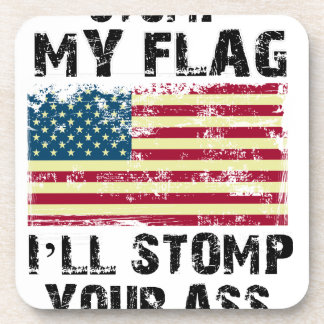 stop my flag i will stomp your coaster