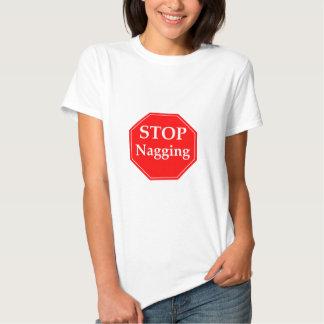 Stop Nagging Tee Shirts