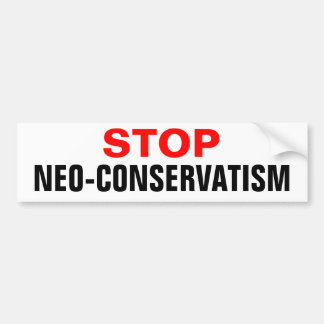 Stop Neo-Conservatism Car Bumper Sticker