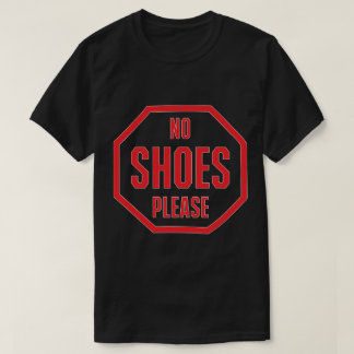 Stop No Shoes Please Red T-Shirt