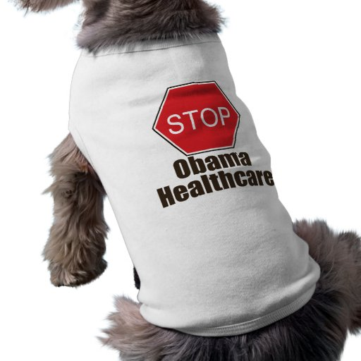 Stop Obama Healthcare Dog Tee Shirt