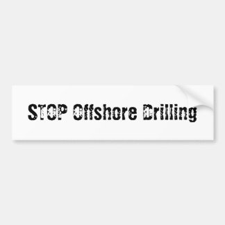 STOP Offshore Drilling Car Bumper Sticker