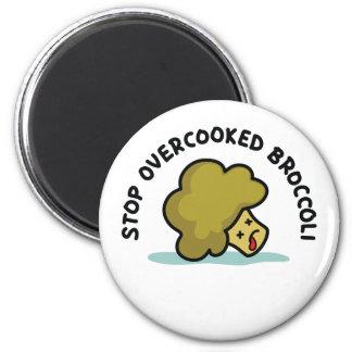 Stop Overcooked Broccoli Magnet