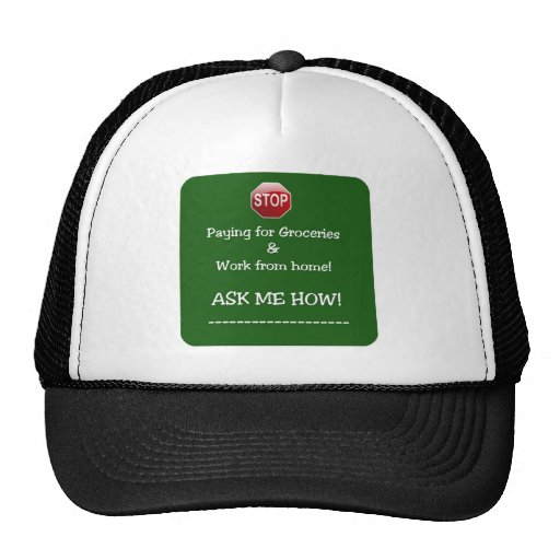 Stop Paying for Groceries Mesh Hats